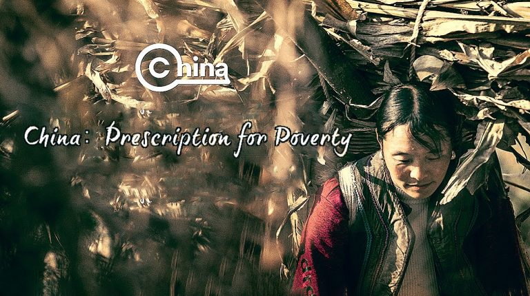 """""""China: Prescription For Poverty"""" tells life-changing stories about hundreds of millions of people. Who are they? How did they fight poverty? What does it mean for the rest of the world?"""