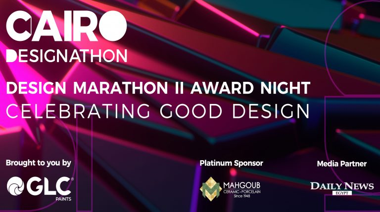 Cairo Designathon will be celebrating the winners of Cairo Design Marathon II, with Egypt's Top Designers and Industry figures